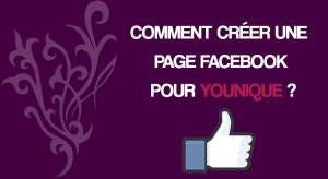 Comment créer une page Facebook pour Younique ?