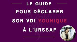 Le guide pour déclarer son VDI Younique à l'URSSAF