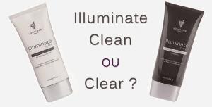 Crème Nettoyante Illuminate Clean ou Clear ?