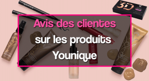 Avis Younique